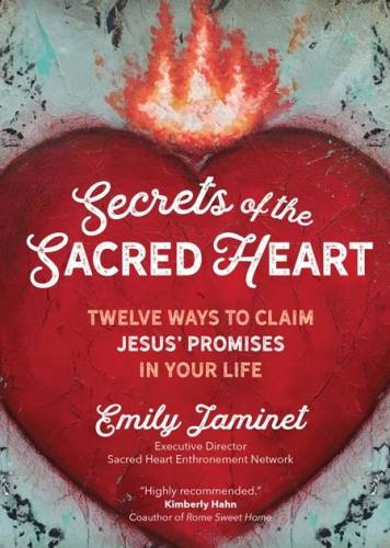 Secrets of the Sacred Heart by Emily Jaminet