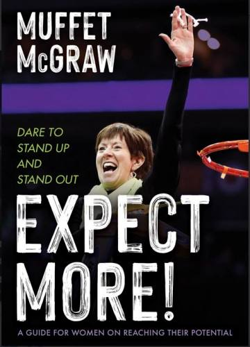 Expect More! by Muffet McGraw