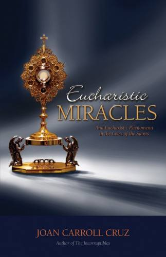 Eucharistic Miracles Joan Cruz Paperback