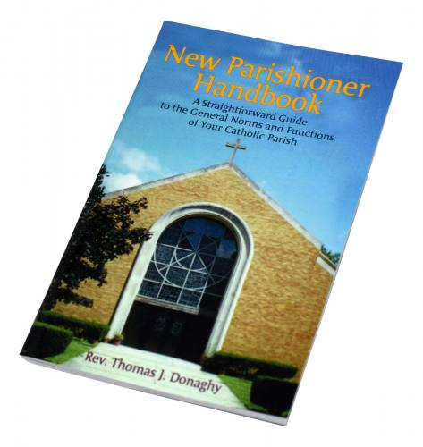 New Parishioner Handbook by Rev. Thomas J. Donaghy