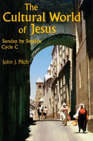 The Cultural World of Jesus Cycle C by John J. Pilch
