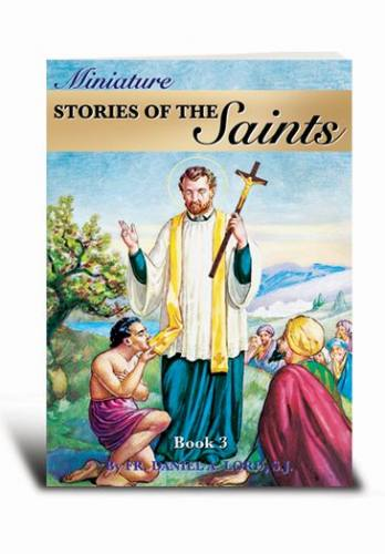 Miniature Stories of the Saints Book 3