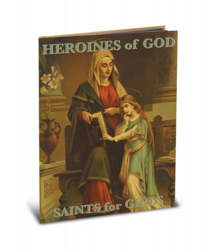 Heroines of God Saints For Girls Hardcover