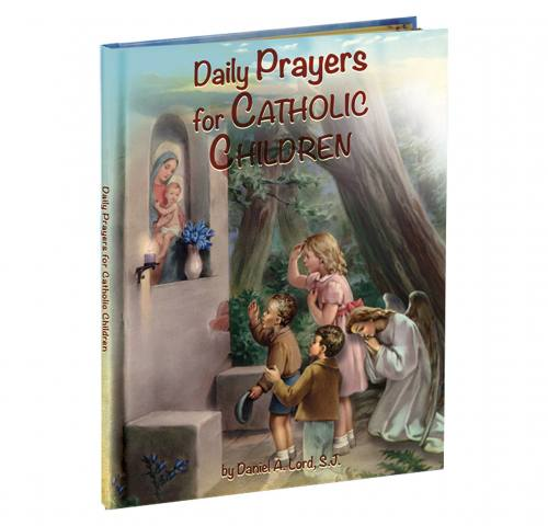 Daily Prayers for Catholic Children Hardcover