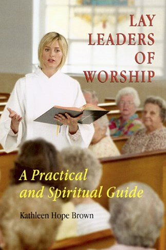 Lay Leaders of Worship by Kathleen Hope Brown