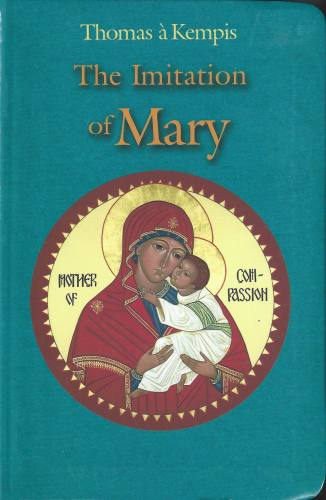 The Imitation of Mary Kempis Paperback
