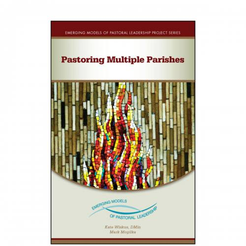 Pastoring Multiple Parishes by Mogilka & Wiskus
