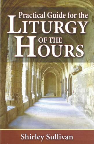 Practical Guide Liturgy Hours Paperback