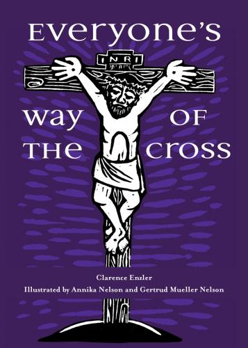 Everyone's Way of the Cross by Clarence Enzler