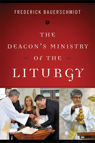The Deacon's Ministry of the Liturgy