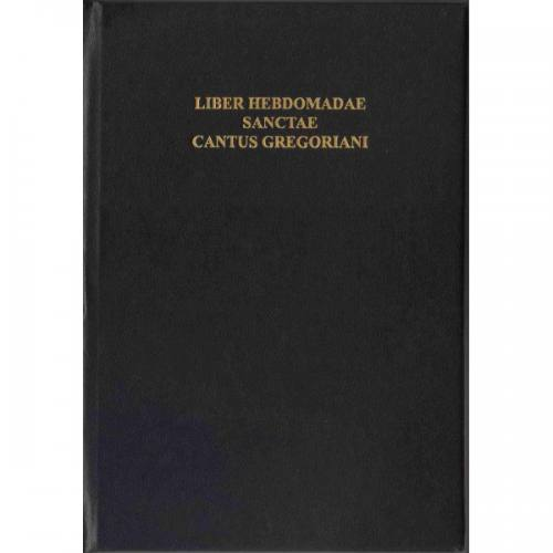 Liber Hebdomadae Sanctae Holy Week Gregorian Chant