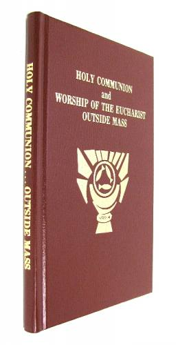 Rite of Holy Communion & Worship of the Eucharist Hardcover