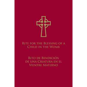 Rite For The Blessing Of A Child In The Womb Bilingual