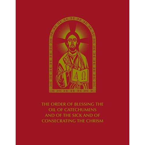 The Order of Blessing The Oil of Catechumens Chrism Pre-Order