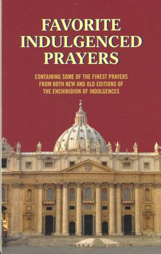Prayer Book Favorite Indulgenced Prayers Paperback