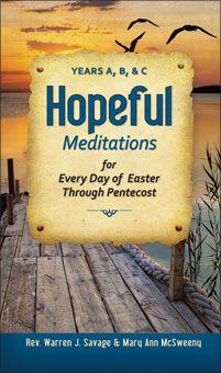 Hopeful Meditations Every Day of Easter Through Pentecost