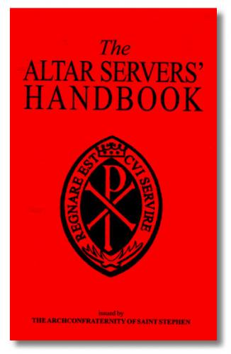 The Altar Servers' Handbook by The Archconf. of St. Stephen