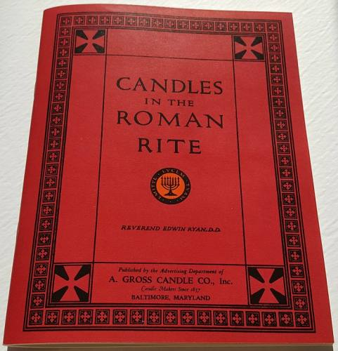 Candles in the Roman Rite by Rev. Edwin Ryan, D.D.