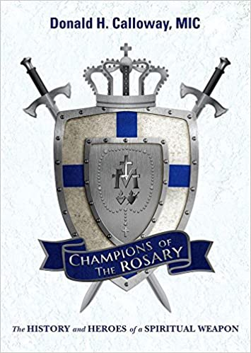Champions of the Rosary Donald Calloway Paperback