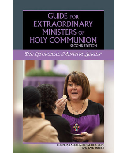 Guide for Extraordinary Ministers of Holy Communion Laughlin