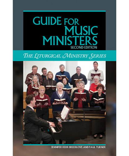 Guide for Music Ministers, Second Edition Breedlove