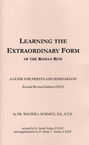 Learning the Extraordinary Form of the Roman Latin Rite