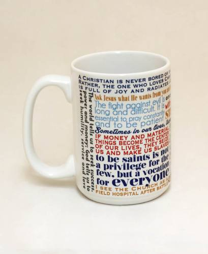 Mug Pope Francis Quote Ceramic