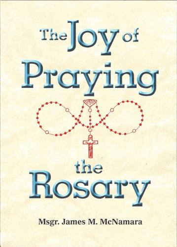 Prayer Book Joy of Praying the Rosary Paperback