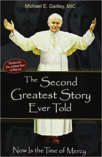 Second Greatest Story Ever Told Michael Gaitley Paperback