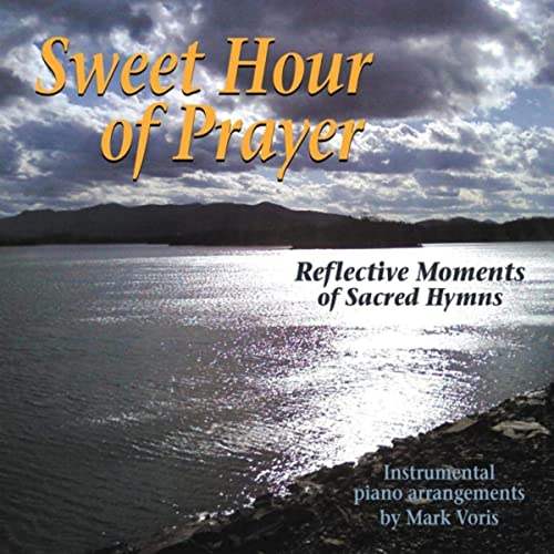 CD Sweet Hour of Prayer by Mark Voris