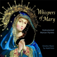 CD Whispers of Mary by Mark Voris